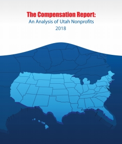 2018 Utah Nonprofits Comp & Benefit Report - Now Available