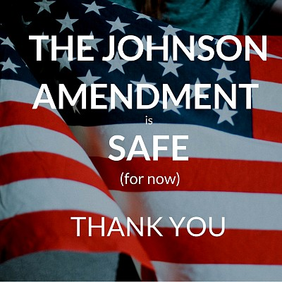 The Johnson Amendment is Safe (for now)